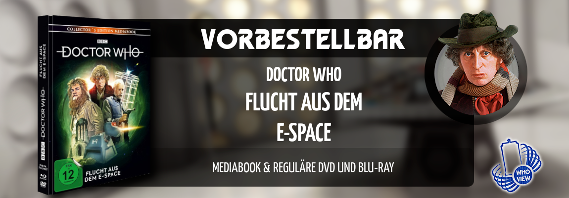 Vorbestellbar | Doctor Who – Flucht aus dem E-Space | Mediabook, DVD & Blu-ray